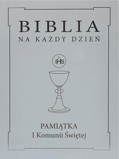 Biblia na każdy dzień. Komunia srebro TW praca zbiorowa