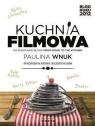 Kuchnia filmowa  Wnuk Paulina
