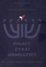 Polacy Żydzi Izraelczycy