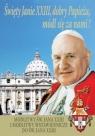 Święty Janie XXIII, dobry Papieżu .