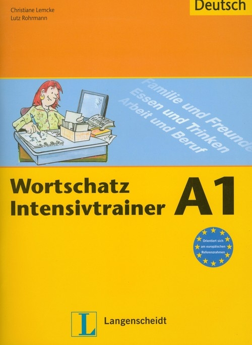 Wortschatz Intensivtrainer A1 Lemcke Christiane, Rohrmann Lutz