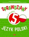Sprawdziany dla klasy 5. Język Polski