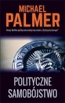 Polityczne samobójstwo Palmer Michael