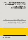 Tożsamość konstytucyjna w wybranych państwach członkowskich Unii