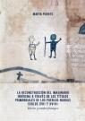 La reconstrucción del imaginario indígena a través de los Títulos Puente Marta