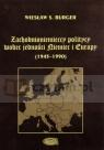 Zachodnioniemieccy politycy wobec jedności Niemiec i Europy (1945-1990)