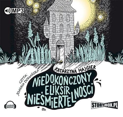 Niedokończony eliksir nieśmiertelności (Audiobook) Majgier Katarzyna