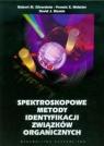 Spektroskopowe metody identyfikacji związków organicznych Silverstein Robert M., Webster Francis X., Kiemle David J.