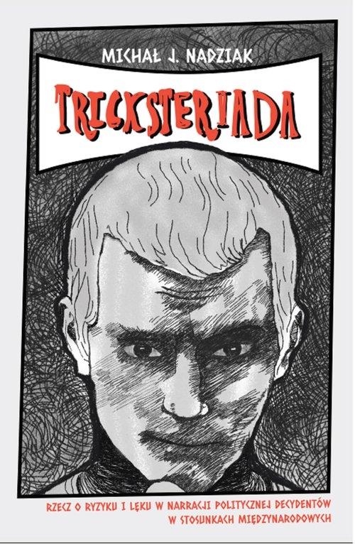 Tricksteriada Nadziak Michał J.