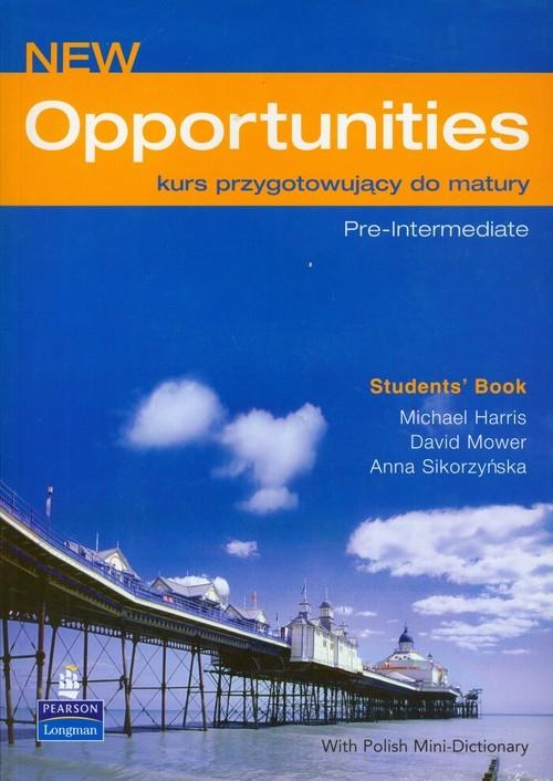 Opportunities New Pre Intermediate Students Book z płytą CD Harris Michael, Mower David, Sikorzyńska Anna