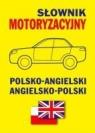 Słownik motoryzacyjny polsko-angielski  angielsko-polski Gordon Jacek