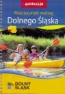 Atlas turystyki wodnej Dolnego Śląska praca zbiorowa