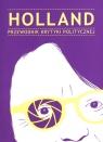 Holland Przewodnik Krytyki Politycznej