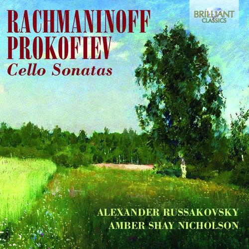 Rachmaninov / Prokofiev: Cello Sonatas