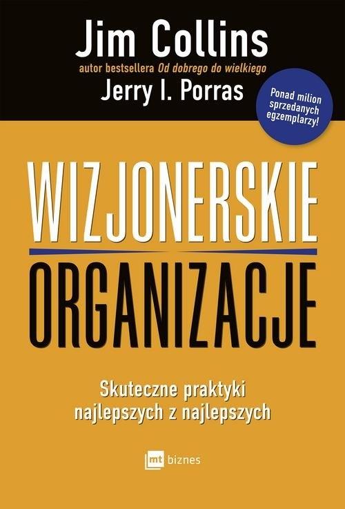 Wizjonerskie organizacje Collins Jim, Porras Jerry I.
