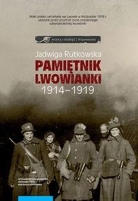 Pamiętnik lwowianki 1914-1919 Rutkowska Jadwiga