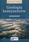 Geologia kontynentów Mizerski Włodzimierz