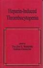 Heparin-Induced Thrombocytopenia Erwin Warkentin