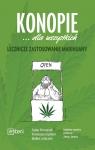 Konopie dla wszystkich Lecznicze zastosowanie marihuany
