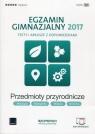Egzamin gimnazjalny 2017 Testy i arkusze z odpowiedziami Przedmioty przyrodnicze