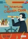 Czytam po angielsku The Adventures of Captain Cook / Przygody Kapitana Cooka