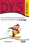Dysleksja 5-6 lat Agnieszka Bala