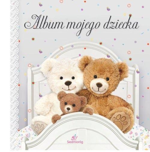 Album mojego dziecka Michałowska Tamara