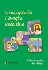 Kolorowanka dla dzieci - Uroczystości i święta kościelne