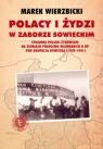 Polacy i Żydzi w zaborze sowieckim