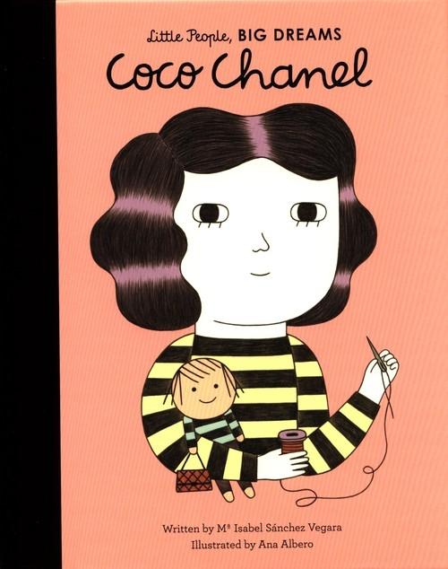Little People, Big Dreams. Coco Chanel Sanchez Vegara Maria Isabel