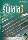 Ciekawi świata 3 Informatyka Podręcznik Zakres rozszerzony