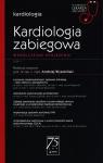 Kardiologia zabiegowa Współczesne spojrzenie
