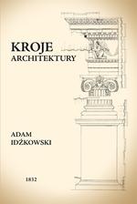 Kroje Architektury Idźkowski Adam