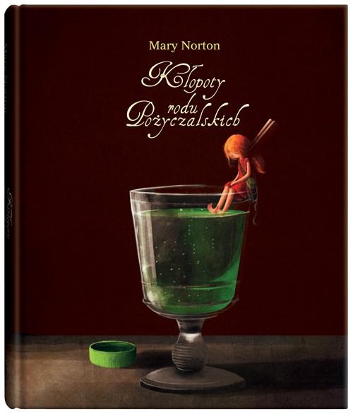 Kłopoty rodu Pożyczalskich Norton Mary