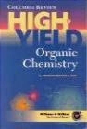 High Yield Organic Chemistry