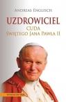 Uzdrowiciel Cuda Świętego Jana Pawła II Englisch Andreas