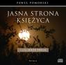 Jasna strona księżyca  (Audiobook)