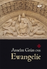 Ewangelie Grun Anselm