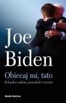 Obiecaj mi, tato Biden Joe