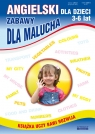 Angielski dla dzieci 3-6 lat Zabawy dla malucha