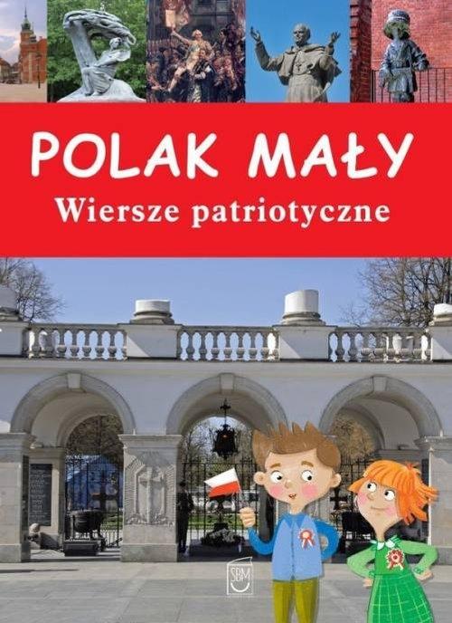 Polak Mały Wiersze Patriotyczne Paszkiewicz Anna Sbm