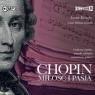 Chopin. Miłość i pasja audiobook Iwona Kienzler