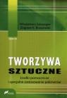 Tworzywa sztuczne Tom 3 Środki pomocnicze i specjalne zastosowanie Szlezyngier Włodzimierz, Brzozowski Zbigniew K.