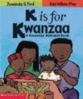 K Is for Kwanzaa Kwanzaa Alphabet Book