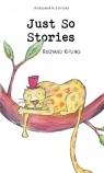Just So Stories Kipling Rudyard