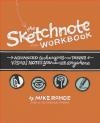 Advanced Techniques for Taking Visual Notes You Can Use Anywhere Mike Rohde
