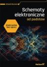 Elektronika bez oporu. Schematy elektroniczne od podstaw. Witold Wrotek