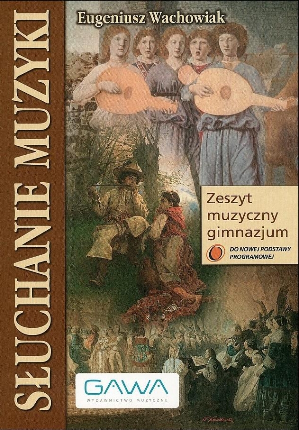 Słuchanie muzyki Muzyka GIM 1-3 GAWA Eugeniusz Wachowiak
