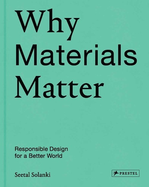 Why Materials Matter Solanki Seetal