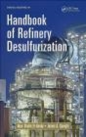 Handbook of Refinery Desulfurization James Speight, Nour Shafik El-Gendy